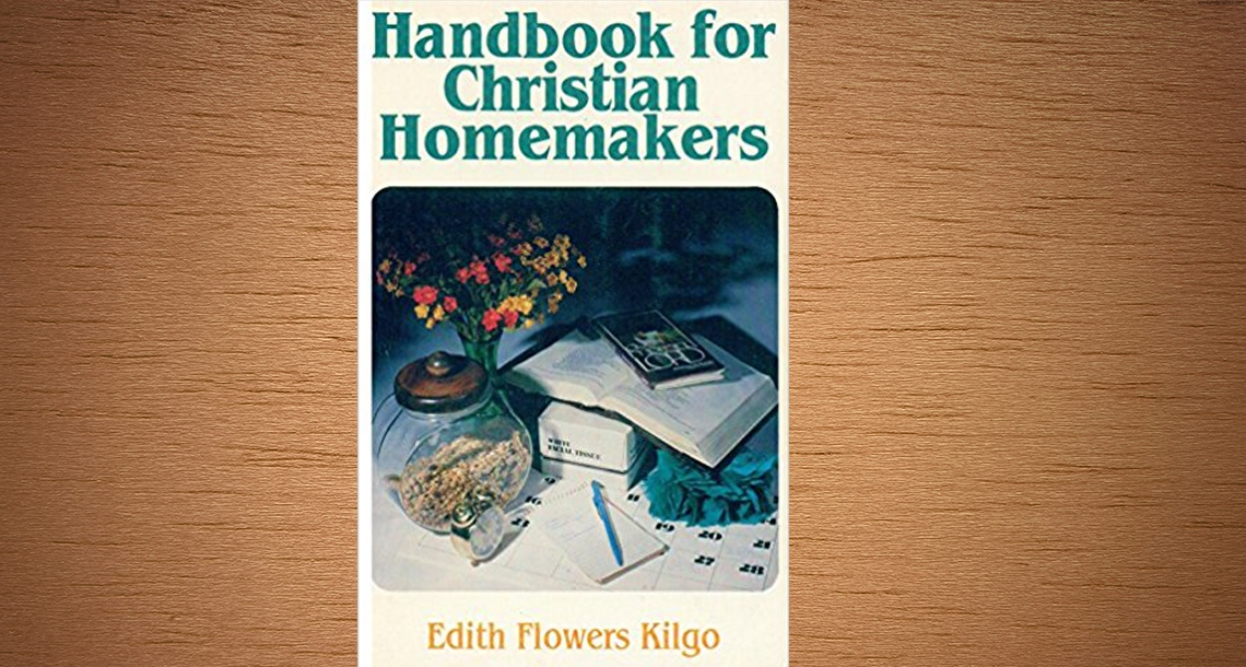 HANDBOOK FOR CHRISTIAN HOMEMAKERS
